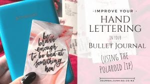 how to improve your hand lettering and calligraphy in your bullet journal using the polaroid zip mobile printer cover