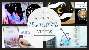 April 2019 plan with me bullet journal spread videos